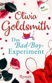Das Bad-Boy-Experiment