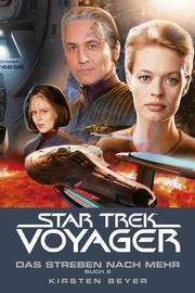 Star Trek - Voyager 17: Das Streben nach mehr, Buch 2