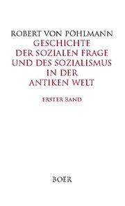 Geschichte der sozialen Frage und des Sozialismus in der antiken Welt, Band 1