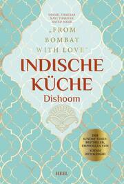 Indische Küche Dishoom - Das große Kochbuch für indische Gerichte