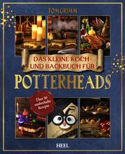 Das kleine Koch- und Backbuch für Potterheads
