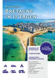 Rundreisen - Bretagne in 17 Tagen