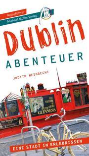 Dublin - Stadtabenteuer Reiseführer Michael Müller Verlag