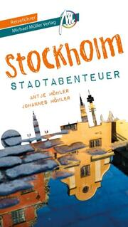 Stockholm - Stadtabenteuer Reiseführer Michael Müller Verlag