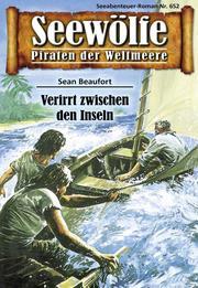 Seewölfe - Piraten der Weltmeere 652