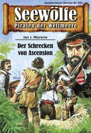 Seewölfe - Piraten der Weltmeere 653
