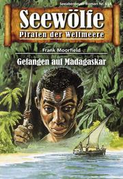 Seewölfe - Piraten der Weltmeere 654