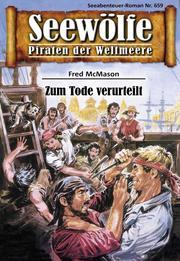 Seewölfe - Piraten der Weltmeere 659
