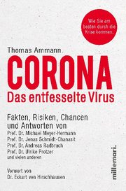 Corona. Das entfesselte Virus