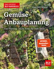 Das große BLV Handbuch Gemüse-Anbauplanung