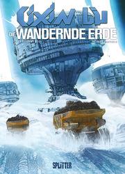 Cixin Liu: Die Wandernde Erde (Graphic Novel) - Cover