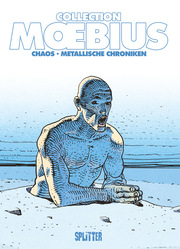 Moebius Collection: Chaos/Metallische Chroniken