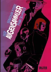 Der Augensammler (Graphic Novel). Limitierte Vorzugsausgabe - Cover