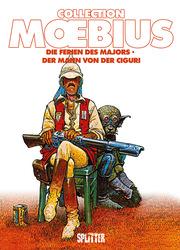 Moebius Collection: Die Ferien des Majors/Der Mann von der Ciguri