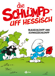 Die Schlümpp uff Hessisch: Blauschlümpp unn Schwazzschlümpp