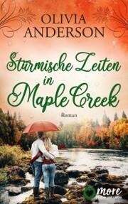 Stürmische Zeiten in Maple Creek - Cover