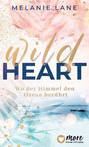 Wild Heart - Wo der Himmel den Ozean berührt