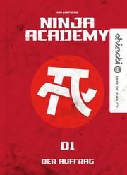 Ninja Academy 1. Der Auftrag