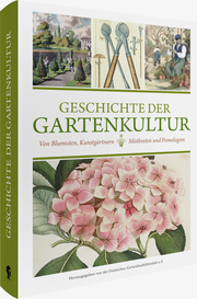 Geschichte der Gartenkultur