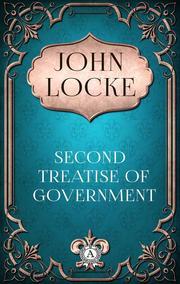 John Locke - Second Treatise of Government