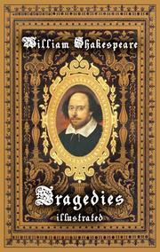 William Shakespeare - Tragedies ( Illustrated)