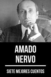 7 mejores cuentos de Amado Nervo