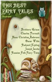 The Best Fairy Tales (Illustrated)