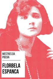 Mestres da Poesia - Florbela Espanca