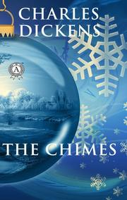 Charles Dickens - The Chimes