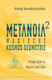 Metanoia 2 - Magische Kosmos Geometrie - Cover