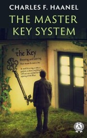 Charles F. Haanel - The Master Key System