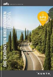 Abgefahren - Die schönsten Bikertouren in Europa