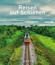 Reisen auf Schienen