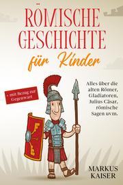 Römische Geschichte für Kinder