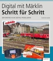 Digital mit Märklin - Schritt für Schritt