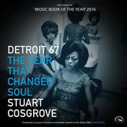 Detroit '67 - The Year that changed Soul (Unabridged)