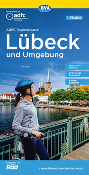 ADFC-Regionalkarte Lübeck und Umgebung, 1:75.000, reiß- und wetterfest, GPS-Tracks Download