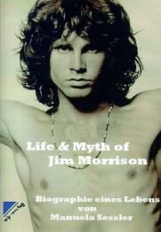 Life & Myth of Jim Morrison