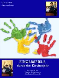 Fingerspiele durch das Kirchenjahr