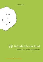 99 Gründe für ein Kind