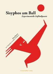 Sisyphos am Ball