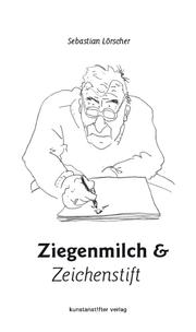 Ziegenmilch und Zeichenstift