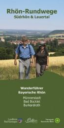Rhön-Rundwege: Südrhön & Lauertal
