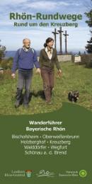 Rhön-Rundwege: Rund um den Kreuzberg - Cover