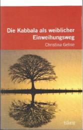 Die Kabbala als weiblicher Einweihungsweg