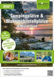 Campingplätze & Wohnmobilstellplätze in Deutschland 2021