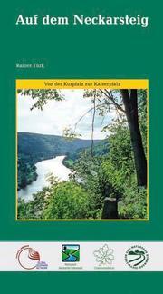Wanderungen auf dem Neckarsteig