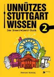 Unnützes Stuttgartwissen 2