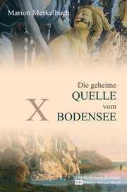 X - Die geheime Quelle vom Bodensee - Cover