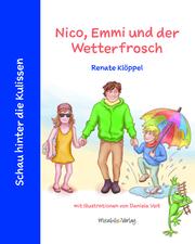 Nico, Emmi und der Wetterfrosch